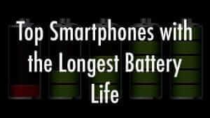 best smartphones with longest battery lifespan